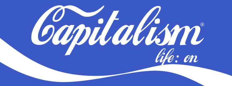 capitalismenableslife